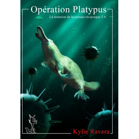 Platypus Bottle (Opération Platypus - eBook)