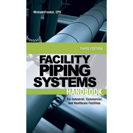 Facility Piping Systems Handbook - eBook