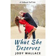 What She Deserves - eBook