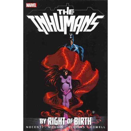 The Inhumans: By Right of Birth