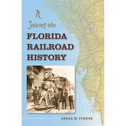A Journey into Florida Railroad History