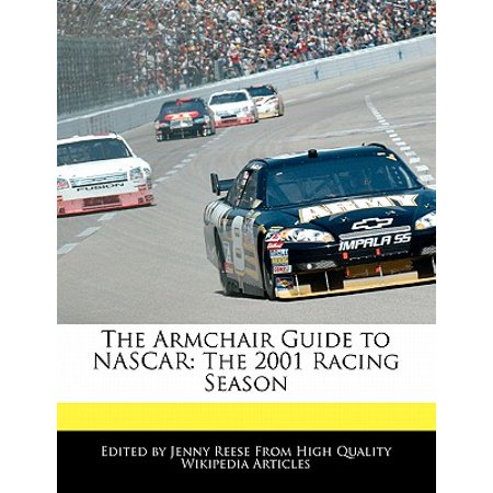 The Armchair Guide to NASCAR : The 2001 Racing Season