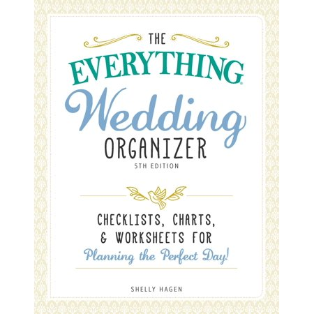 the everything wedding organizer 3rd edition checklists charts