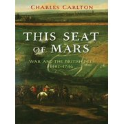 This Seat of Mars: War and the British Isles, 1485-1746 - eBook