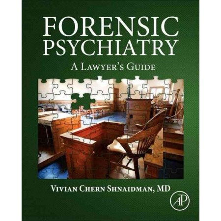 Forensic Psychiatry: A Lawyer's Guide