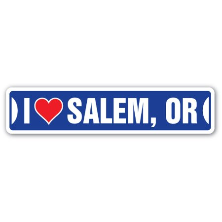 I LOVE SALEM, OREGON Street Sign or city state us wall road décor gift - Party Store Salem Oregon