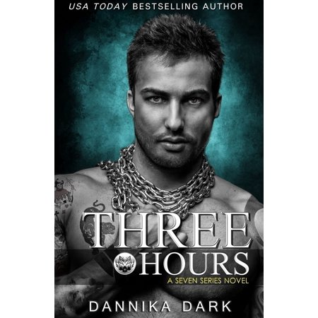 Three Hours (Seven Series #5) - eBook