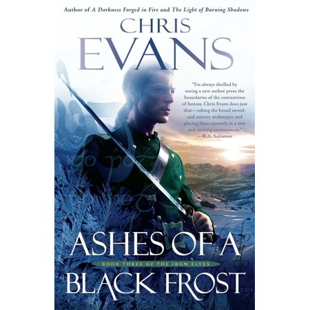 Ashes of a Black Frost : PODBook Three of The Iron Elves