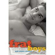 Frat Boys : Gay Erotic Stories