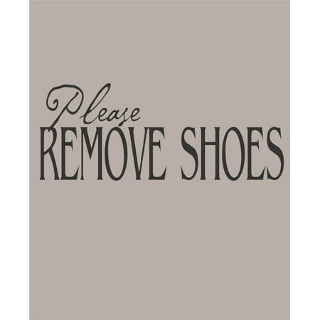 Custom Wall Decal : Please remove shoes Rule reminder Wall Sticker : 6 X18