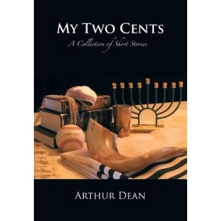 My Two Cents: A Collection of Short Stories