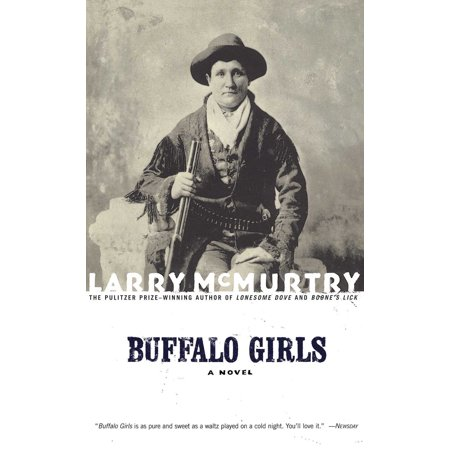 Buffalo Girl - Buffalo Girls : A Novel