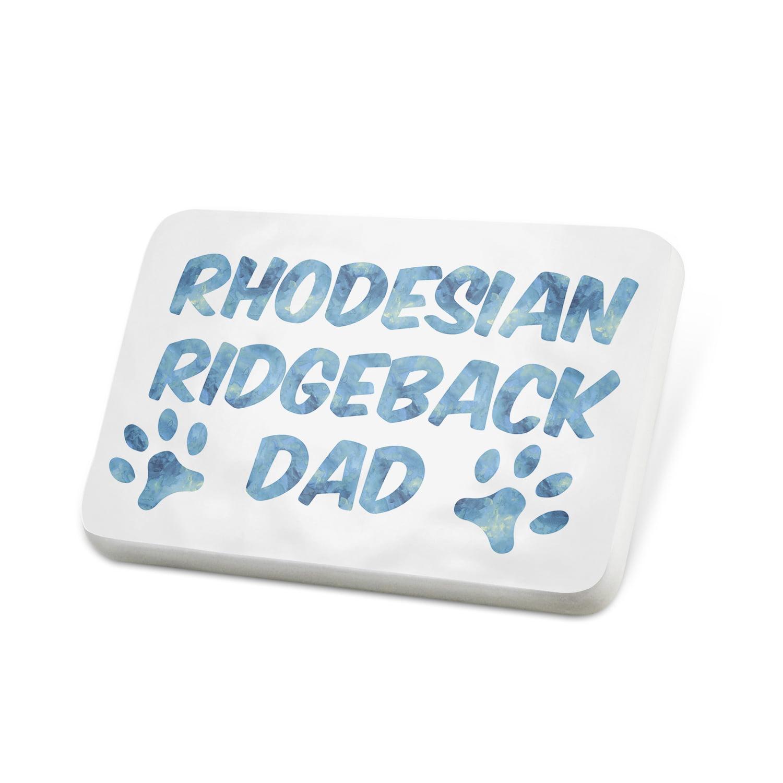 Porcelein Pin Dog & Cat Dad Rhodesian Ridgeback Lapel Badge – NEONBLOND