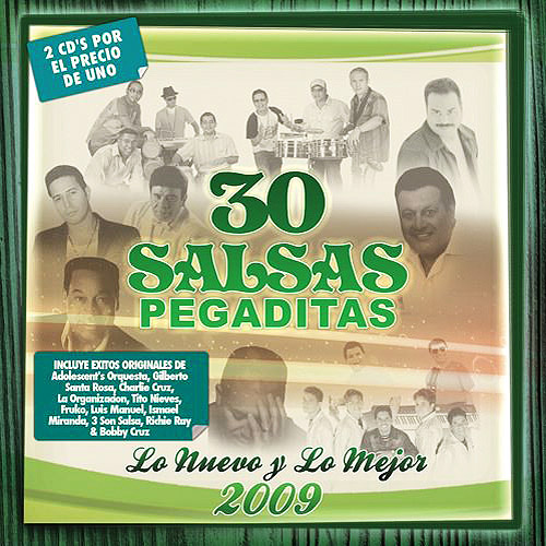 30 Salsas Pegaditas: Lo Nuevo Y Lo Mejor 2009 (2Cd)