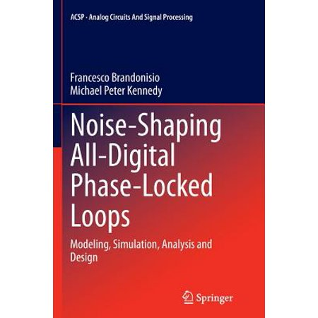 Noise-Shaping All-Digital Phase-Locked Loops : Modeling, Simulation, Analysis and