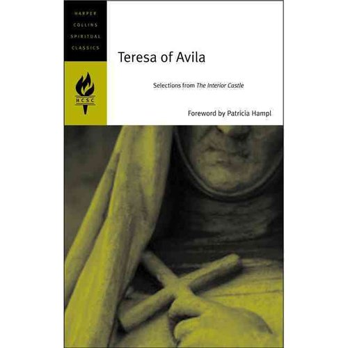 Teresa of Avila: Selections from the Interior Castle
