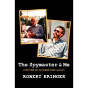 The Spymaster & Me