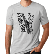 Think Out Loud Apparel Feelin Saxy Funny Saxophone T-Shirt