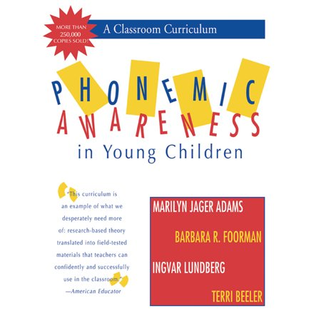 Phonemic Awareness in Young Children : A Classroom Curriculum