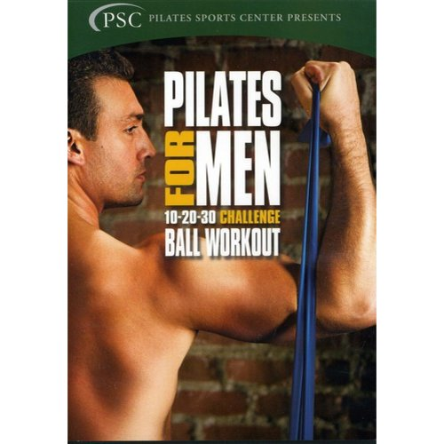 Pilates For Men, Vol. 3: 10-20-30 Challenge Ball Workout
