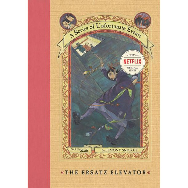 A Series of Unfortunate Events #6: The Ersatz Elevator