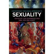 Contemporary Theological Approaches to Sexuality - eBook