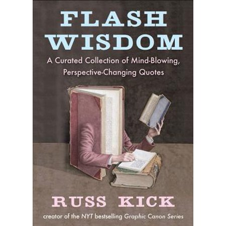 Flash Wisdom A Curated Collection Of Mind Blowing Perspective