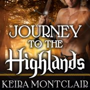 Journey to the Highlands - Audiobook