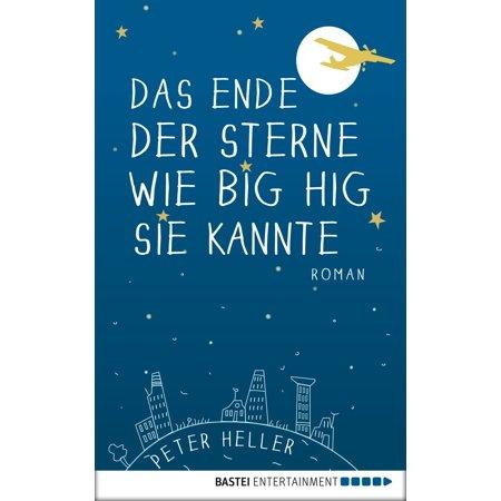 Das Ende der Sterne wie Big Hig sie kannte - eBook (Wie Reinigen Sie Das Objektiv)
