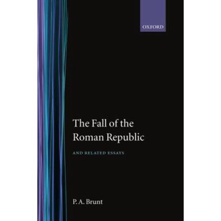 The Fall Of The Roman Republic And Related Essays