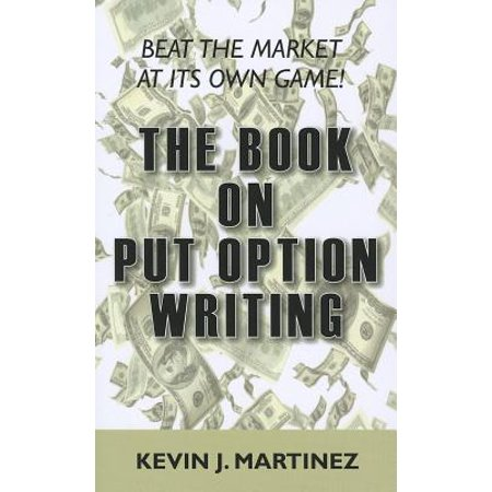 The Book on Put Option Writing