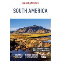 Insight Guides: Insight Guides South America (Travel Guide with Free Ebook) (Paperback)