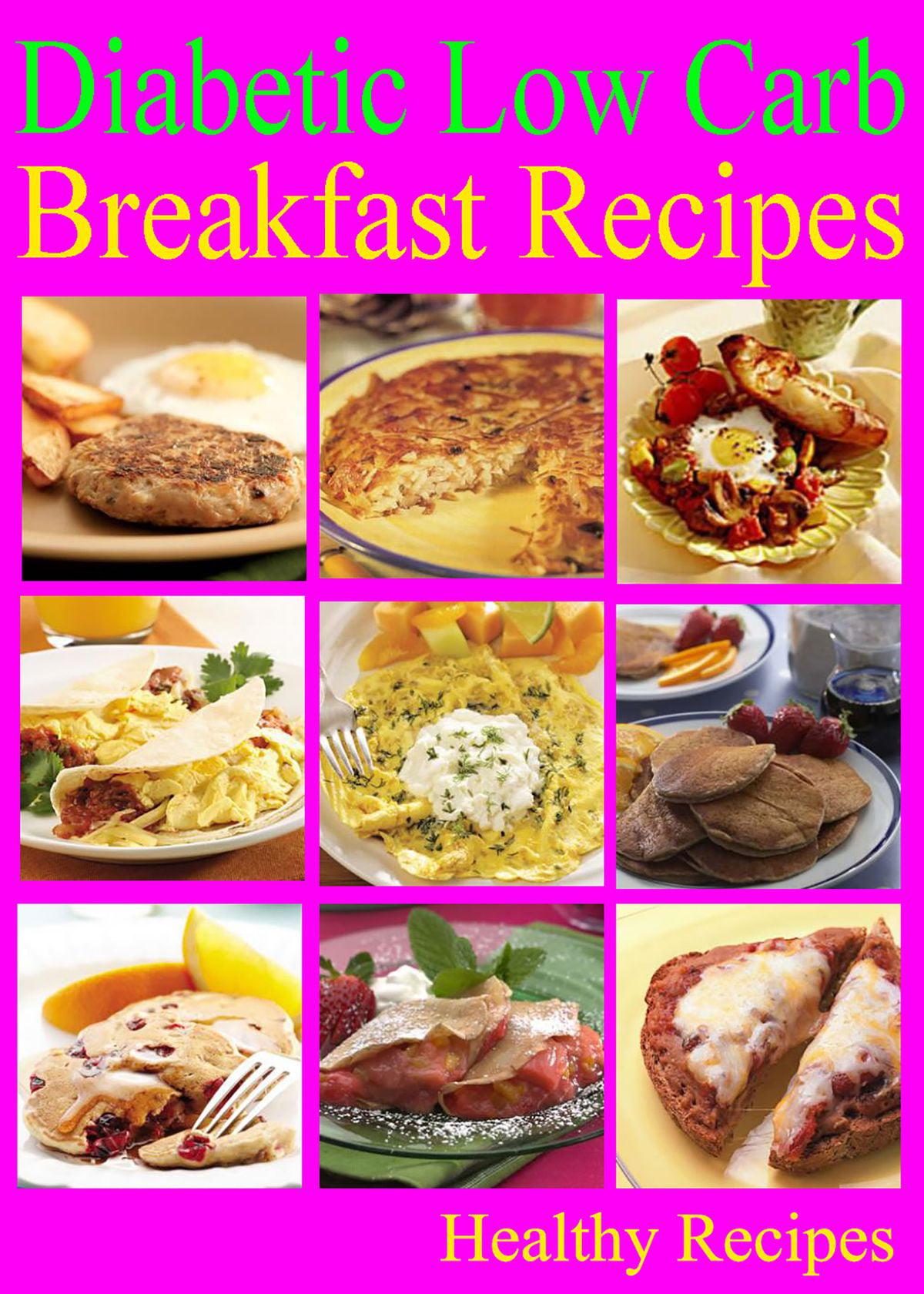 Diabetic Low Carb Breakfast Recipes Ebook Walmart Com