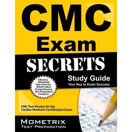 Cmc Exam Secrets  Study Guide  Cmc Test Review For The Cardiac Medicine Certification Exam