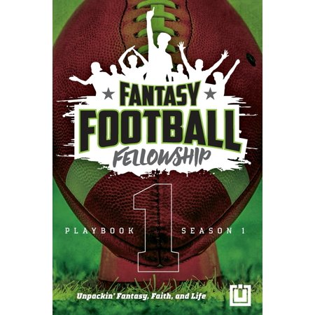 The Fantasy Football Fellowship Playbook : Season 1 ()