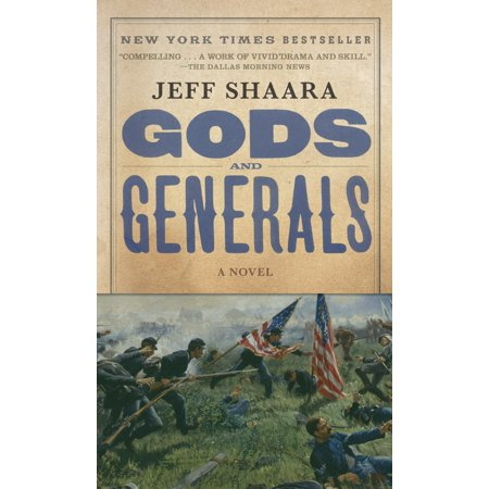 Gods and Generals : A Novel of the Civil War