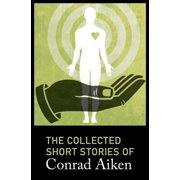 The Collected Short Stories of Conrad Aiken - eBook
