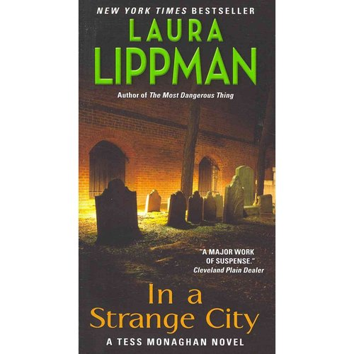 In a Strange City: A Tess Monaghan Novel