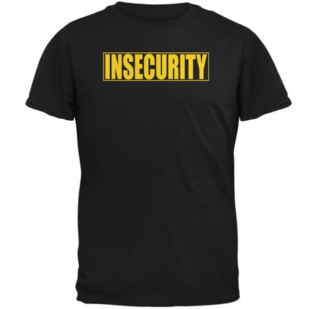 Insecure Security Guard Funny Costume Black Adult T-Shirt (Security Guard Shirt)