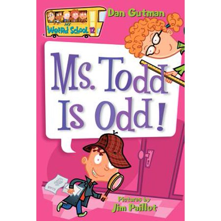 My Weird School #12: Ms. Todd Is Odd! (Im The Best Toad)