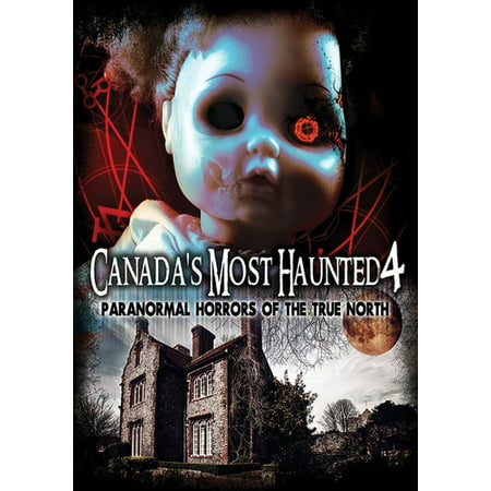 Men Of Horror (Canada's Most Haunted 4: Paranormal Horrors of True North)