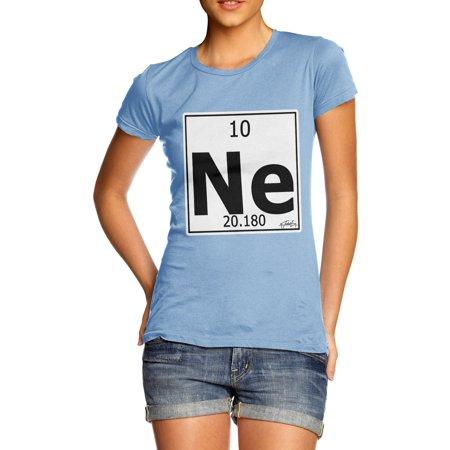 Womens T Shirt Periodic Table Element Ne Neon Funny Sarcasm T Shirt
