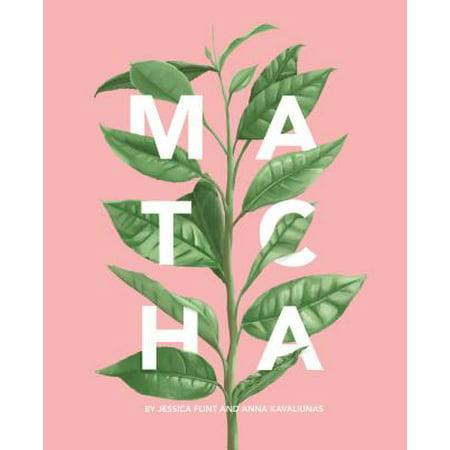 Matcha : A Lifestyle Guide