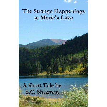 The Strange Happenings at Marie's Lake - eBook - Strange Happenings On Halloween