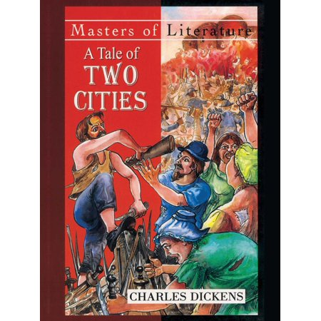 A Tale of Two Cities - by Charles Dickens - eBook