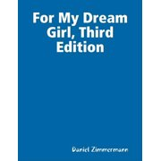 For My Dream Girl, Third Edition - eBook