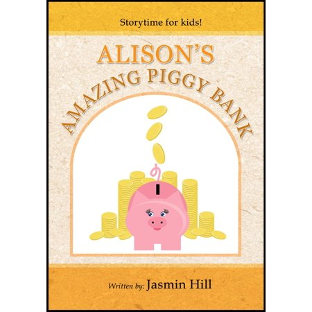 Alison's Amazing Piggy Bank: Storytime For Kids - eBook](Halloween Games For Storytime)