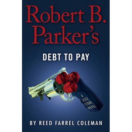 Robert B  Parkers Debt To Pay