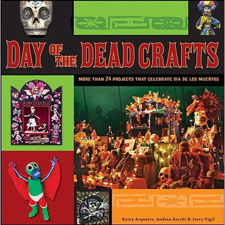 Day of the Dead Crafts : More Than 24 Projects That Celebrate Dia de Los - Day Of The Dead Crafts