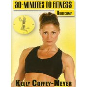 30 Minutes To Fitness: Bootcamp With Kelly Coffey-Meyer by BAYVIEW ENTERTAINMENT